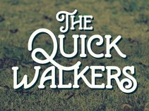 The Quick Walkers