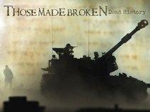 Those Made Broken