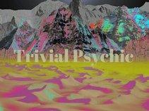 Trivial Psychic