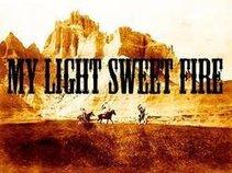 My Light Sweet Fire