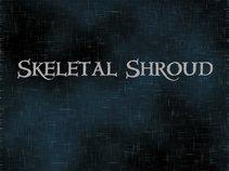 Skeletal Shroud