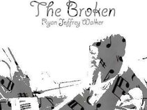 The Broken-Ryan Jeffrey Walker