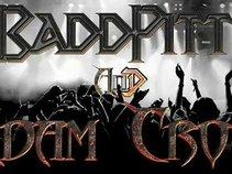 BaddPitt and Adam Crow