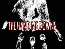 The Hand Me Downs