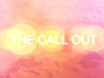 The Call Out