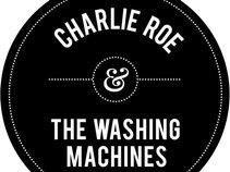 Charlie Roe & The Washing Machines