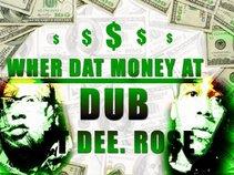 Dub Ft. Dee-Rose