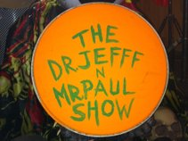 The Dr Jefff and Mr Paul Show