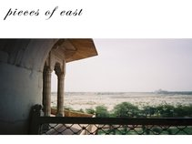 Pieces of East