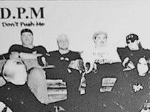 DPM (Don't Push Me) Time Records Publishing Inc. Band