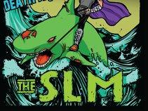 The SLM