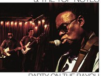 Ernie Vincent & The Top Notes New Orleans Funk'n Blues!
