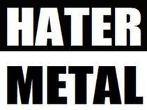 HaterMetal