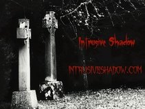 Intrusive Shadow