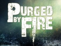 Purged by Fire