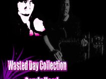 Wasted Day Collection