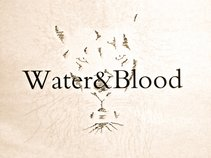 WATER&BLOOD