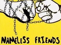 Nameless Friends