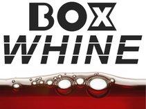 Box Whine
