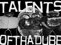Talents of Tha Dubb (TOTW)