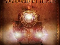 Abandoned By Heroes