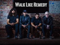 Walk Like Remedy