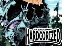 Hardcorized by Cannibal