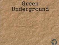 Green Underground