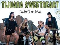Tijuana Sweetheart