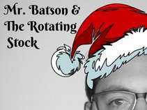 Mr. Batson & The Rotating Stock