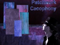 Patchwork Cacophony
