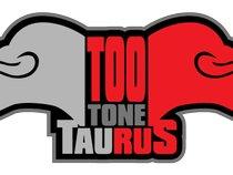 Too Tone Taurus