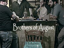 Brothers of August