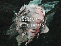 Becoming Elephants