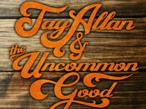 Jay Allan & The Uncommon Good