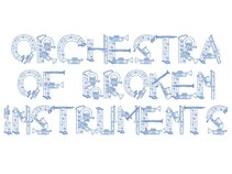 The Orchestra of Broken Instruments
