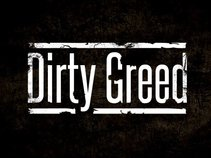 Dirty Greed