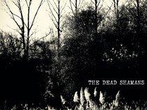 The Dead Shamans