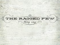 The Ragged Few