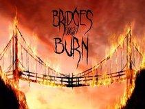 Bridges Will Burn