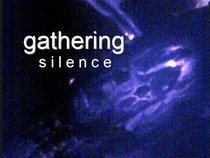 Gathering Silence