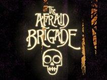 The Afraid Brigade