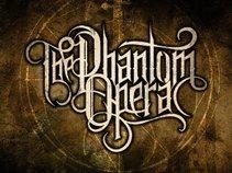 The Phantom Opera