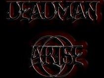 Deadman arise