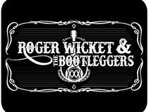 Roger Wicket & the Bootleggers