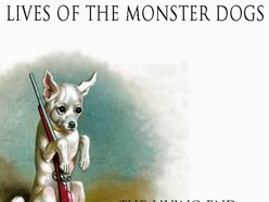 Image for The Lives of the Monster Dogs