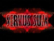 Servus Sum