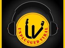 Unplugged Viral