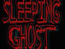 SLEEPING GHOST