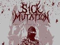 Sick Mutation